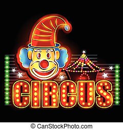 Neon Light signboard for Circus Banner