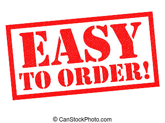 EASY TO ORDER!