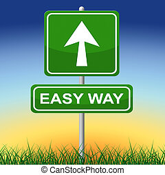 Easy Way Indicates Uncomplicated Direction And Effortless