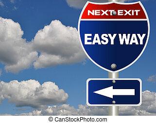 Easy way road sign
