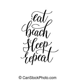 eat beach sleep repeat inspirational quote about summer travel