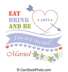 Eat Drink and Be Married, Vector Illustration