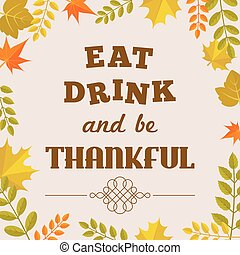eat drink and be thankful alphabet