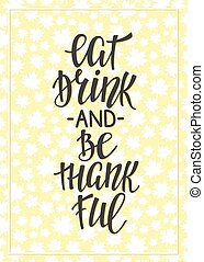 Eat Drink and Be Thankful lettering typography