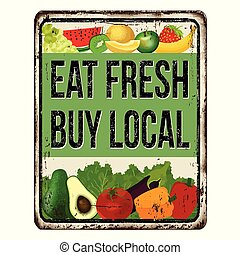 Eat Local Eat Fresh Quote Sign Poster Eat Local Eat Fresh Quote Sign Quotes Poster Series