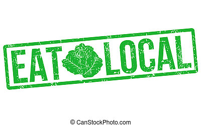 Eat local grunge rubber stamp on white, vector illustration