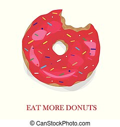 Eat more donuts, rose sweet donuts, vector illustration