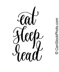 eat sleep read - hand lettering inscription text for back to...