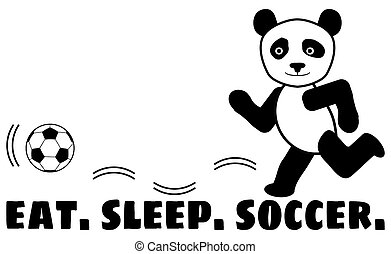Eat Sleep Soccer Panda Bear Playing Soccer with Clipping Path on White