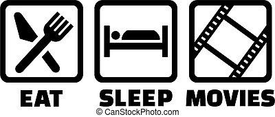 Eat sleep watch movies