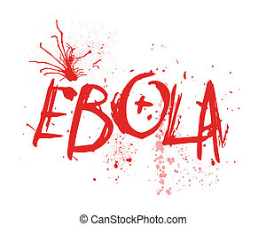 Ebola Typography Illustration - Typography illustration of...
