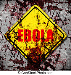 Ebola virus  yellow road sign