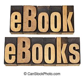 ebook, e, ebooks, em, letterpress, tipo
