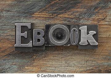 ebook word in metal type