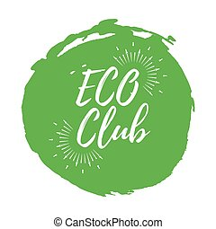 ECO Club label. Eco style and Wellness Life. Healthy Lifestyle badges. Vector illustration icon with Sunburst