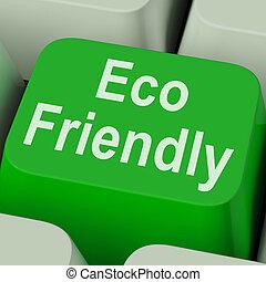 eco, efficace, clef verte, amical, écologiquement, spectacles