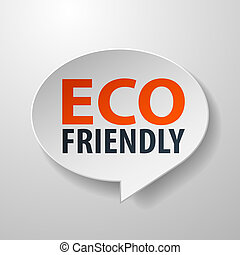 Eco Friendly 3d Speech Bubble on White background