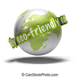 eco friendly earth - eco friendly writen around the earth,...