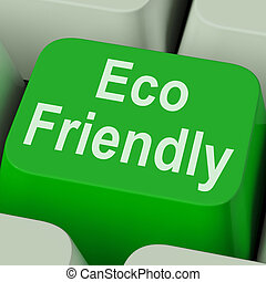 Eco Friendly Key Shows Green And Environmentally Efficient -...