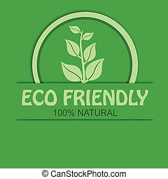 Eco friendly, percent natural background