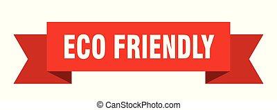 eco friendly ribbon. eco friendly isolated sign. eco ...