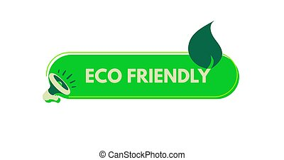 Eco friendly sticker. Megaphone with bubble speech. Concept for promotion and advertising. Vector illustration for design or print.