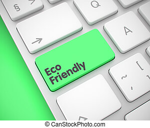 Eco Friendly - Text on Green Keyboard Button. 3D.