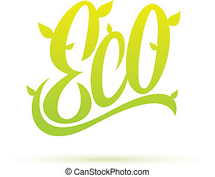 Eco hand written label calligraphy. Vector