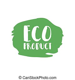 Eco product badge, vintage label with hand drawn lettering Natural cosmetics.