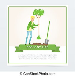 Ecol life concept with man character planting a tree