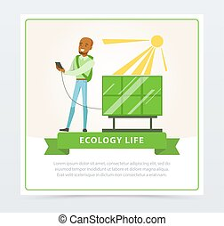 Ecological life style concept with man using sun battery