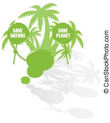 Ecology bubble speech and palms