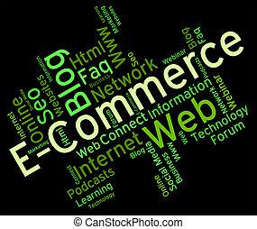 ecommerce, 詞, 顯示, 在網上, 事務, 以及, 商業