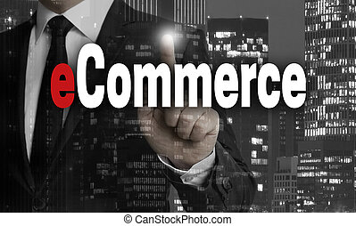 Ecommerce is shown by businessman concept