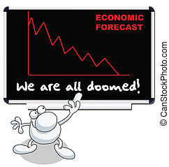 economic forecast - Man with we are all doomed economic...