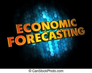 Economic Forecasting - Gold 3D Words on Dark Digital Background.