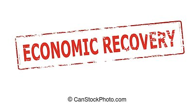 Economic recovery - Rubber stamp with text economic recovery...