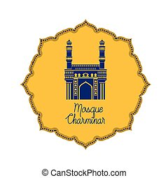 edification of mosque charminar and Indian independence day
