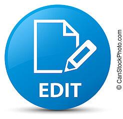 Edit cyan blue round button