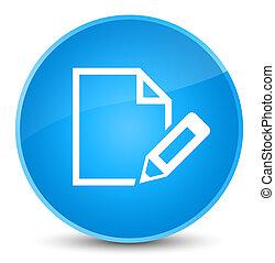 Edit document icon elegant cyan blue round button