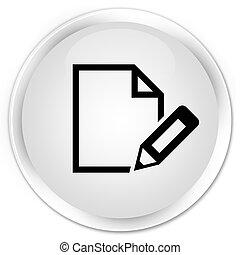 Edit document icon premium white round button