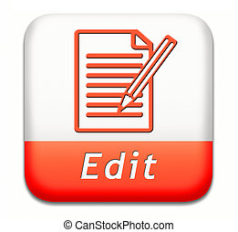 Edit editing button or icon, change correct or add information check info or spelling