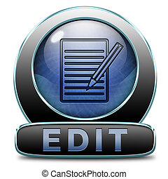 Edit button or icon, change correct or add information check info or spelling