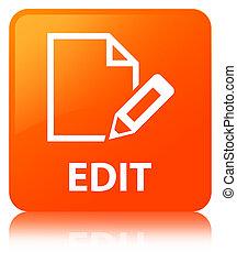 Edit orange square button