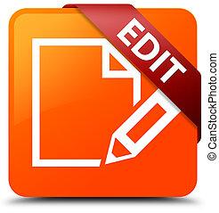 Edit orange square button red ribbon in corner