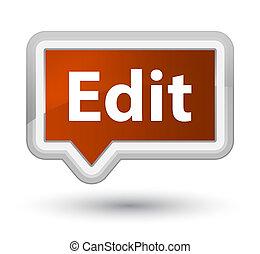 Edit prime brown banner button