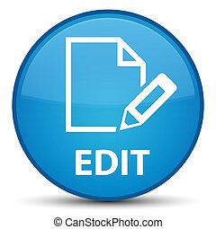Edit special cyan blue round button