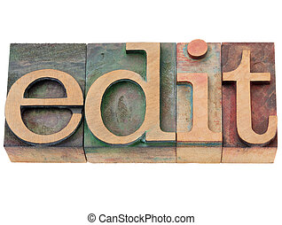edit - word in letterpress type - edit - isolated word in...