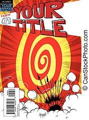 Editable comic book cover. - Editable comic book cover...