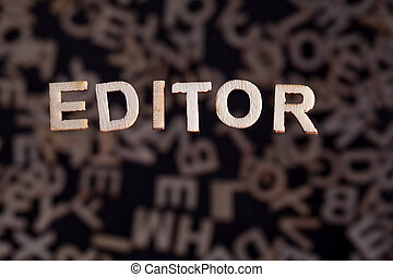 Editor word in wooden letters